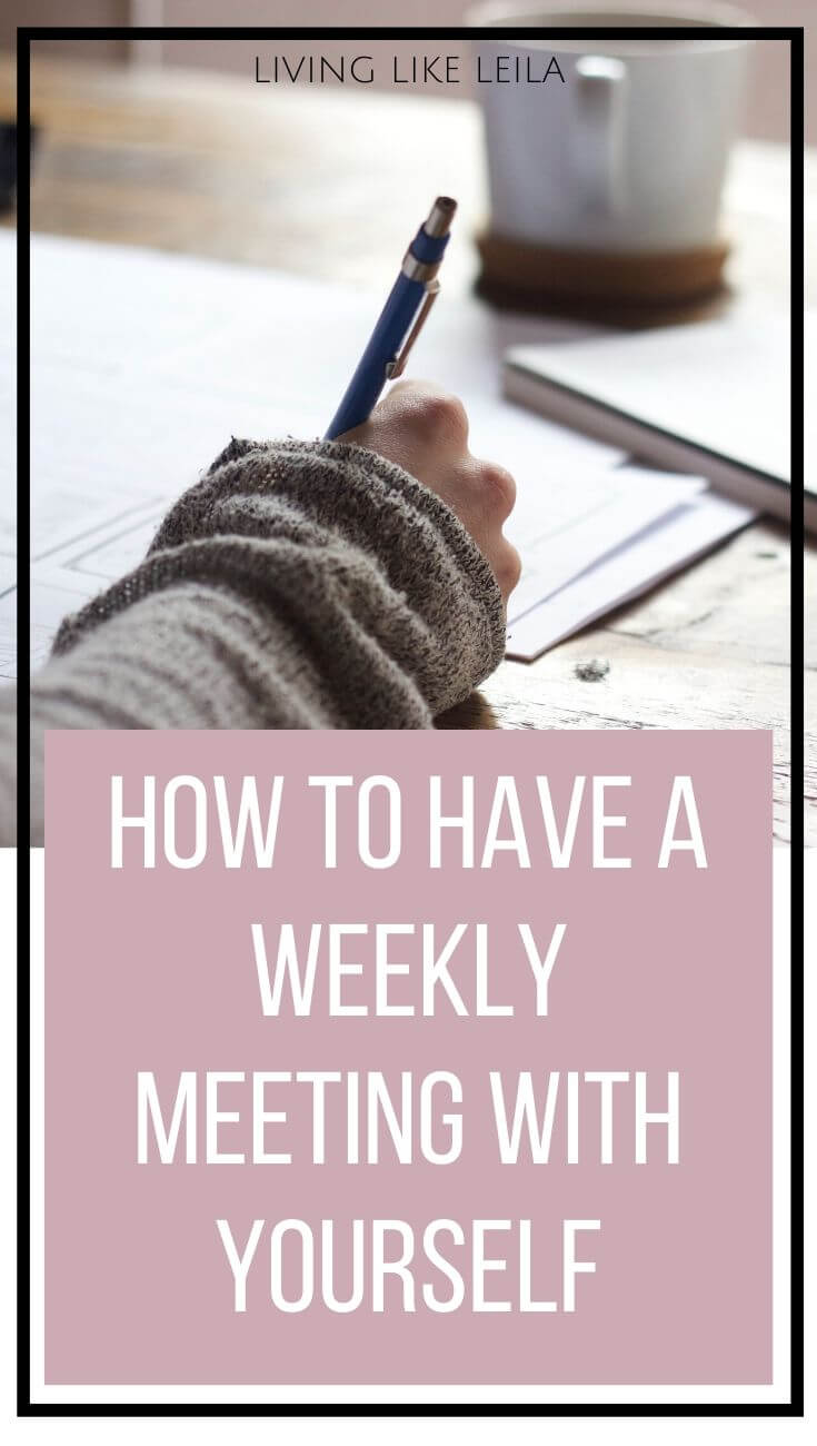 Have you ever thought about having a meeting with yourself? A weekly meeting with yourself to go over your goals, accomplishments, and priorities can help to keep you on track and motivated. Check out what I include in my weekly meetings and give it a try this week!
