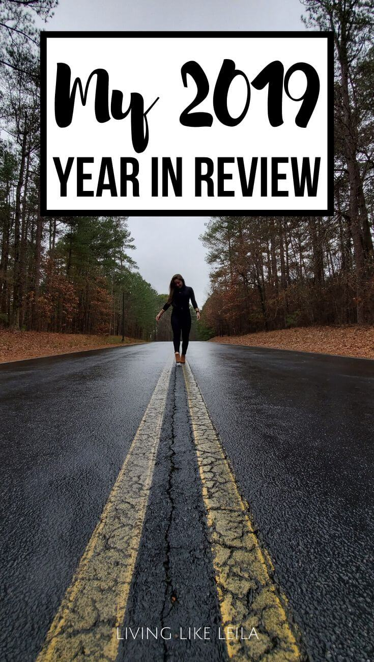 My 2019 year in review! Check out my accomplishments and setbacks from 2019 in all areas of life. www.LivinglikeLeila.com