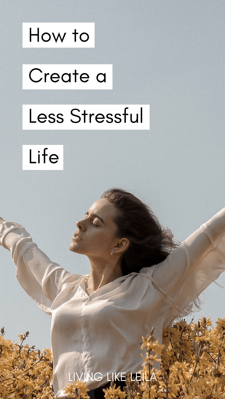 Your life may never be stress-free, but you can create a less stressful life overall. www.LivinglikeLeila.com