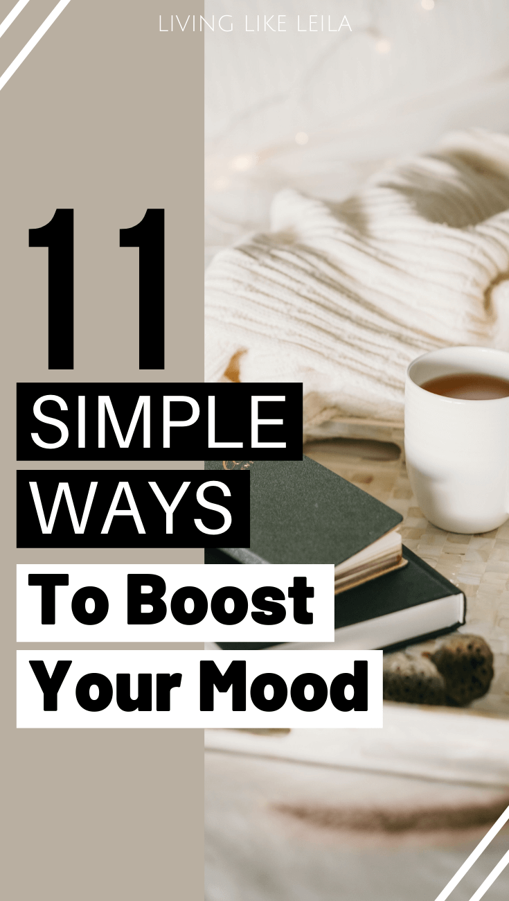 11 simple ways to boost your mood. www.LivinglikeLeila.com